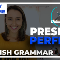 English Grammar – Present Perfect Introduction