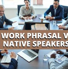 5 Work Phrasal Verbs in English